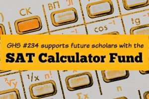 The Alumnae Association Class 234 sponsors a calculator drive for SAT preparation