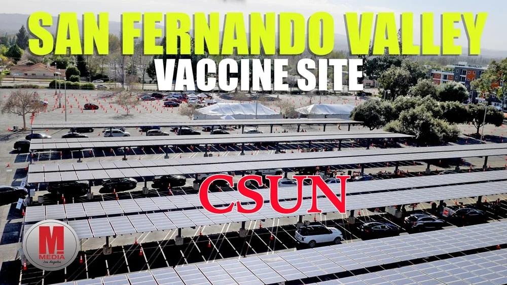 CSUN Vaccine Site Video