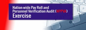 UEW Nation-wide Pay Roll and Personnel Verification Audit (NPPVA) Schedule