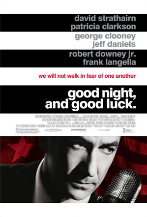 """Good night, and good luck."" poster"