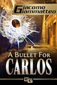 Bullet For Carlos, mystery, thriller, suspense book