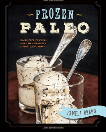 paleo summer ice cream pops food recipe book