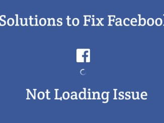 14 Simple Solutions to Fix Facebook Not Loading Issue