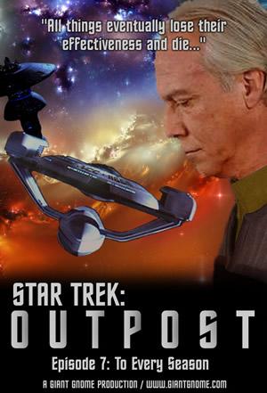 Star Trek: Outpost - Episode 7 - To Every Season