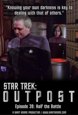 Star Trek: Outpost - Episode 39 - Half the Battle