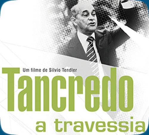 Filme - Tancredo - A Travessia 33
