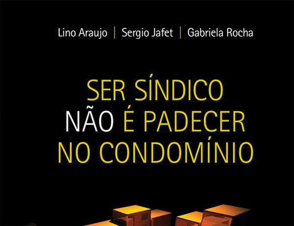 """Livro """"Ser Síndico Não é Padecer no Condomínio"""" 10"""