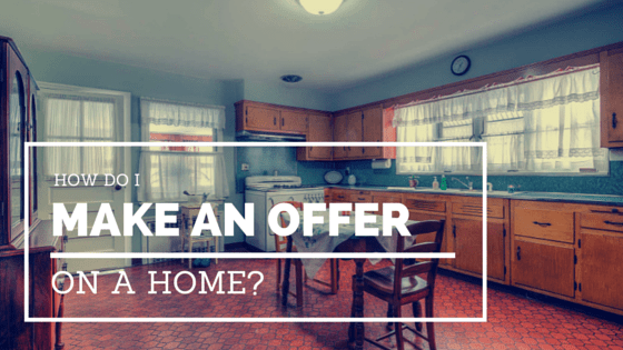 How Do I Make an Offer on a Home?