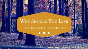 Why Should You Live in Bergen County?