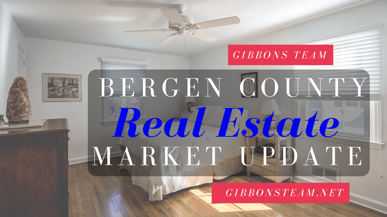 Bergen County Market Update | www.gibbonsteam.net