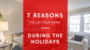 7 Reasons to List During the Holidays | www.gibbonsteam.net