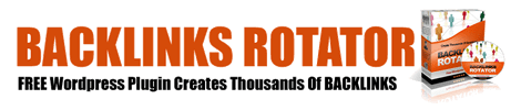 Backlinks Rotator for WordPress Plugin Creates Hundreds Of BACKLINKS To Your Sites On AUTOPILOT... And Get Page One Rankings On GOOGLE!