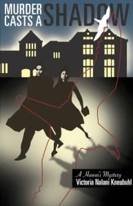 Murder Casts a Shadow, by Victoria Nalani Kneubuhl