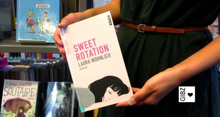 """Den Körper verkaufen um die Seele zu retten """"Sweet Rotation"""" – Buchtipp"""
