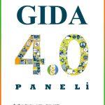 Gıda 4.0 Paneli: Dünya Gıda Günü