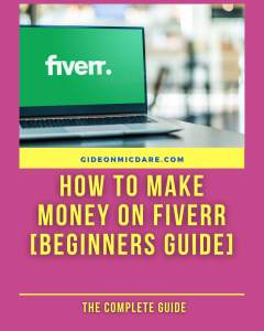How to make money on Fiverr with Gideon MicDare