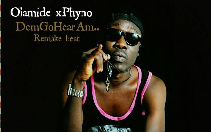 FreeBeat:- Olamide x Phyno – Dem Go Hear Am (Remake Beat By 2Show)