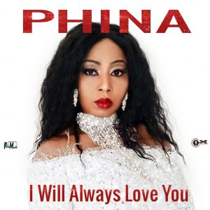 video-phina-–-i-will-always-love-you