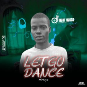 mixtape-dj-night-oyege-–-let-go-dance-mixtape