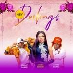 [Music] James Brown Ft. Candy Bleakz & Zealot Fanati – Hey Durlings