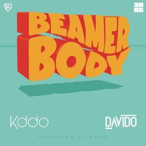 Kddo Ft. Davido – Beamer Body Mp3