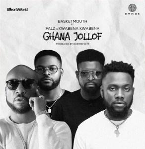 [Music] Basketmouth ft Falz & Kwabena Kwabena – Ghana Jollof
