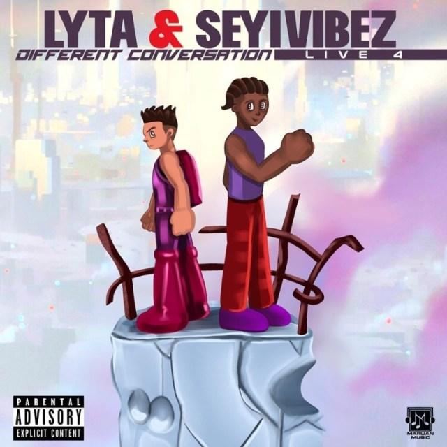 Lyta Ft. Seyi Vibez – Different Conversation Audio