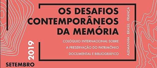 """Colóquio Internacional """"Conservação Preventiva do Patrimônio Bibliográfico e Documental: os desafios contemporâneos da memória"""""""