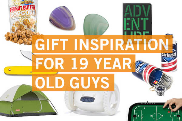 Gift Inspiration For A 19 Year Old Boy When You Re Totally Stumped