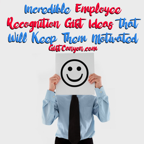 Incredible Employee Recognition Gift Ideas That Will Keep