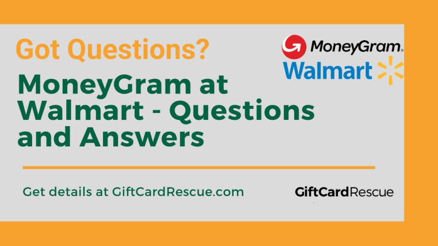"""""""MoneyGram at Walmart Questions and Answers"""""""