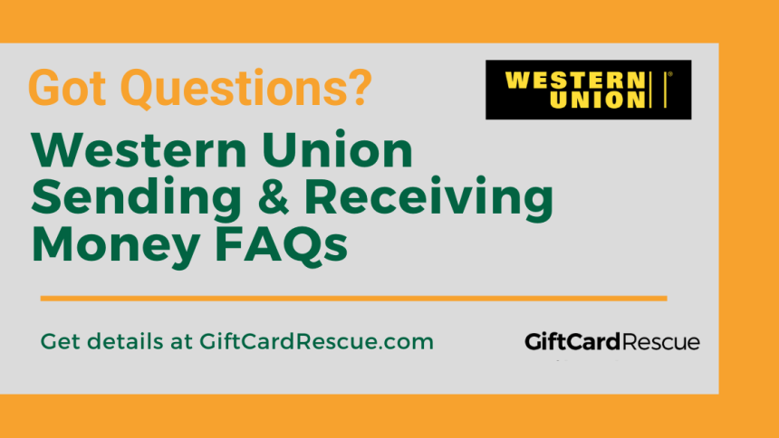 """""""Questions about Receiving and Sending Western Union"""""""