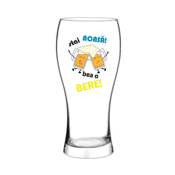 Pahar bere stai ACASA! Bea o BERE!