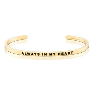 For the special someone that is always in your heart and forever in your thoughts, this gorgeous MantraBand is stackable and elegant and a classic bangle will be a great complement to any outfit (and a perfect gift for any special occasion). always in my heart gold silver bracelet jewelry for her gifts for her presents gifting ideas special gifts
