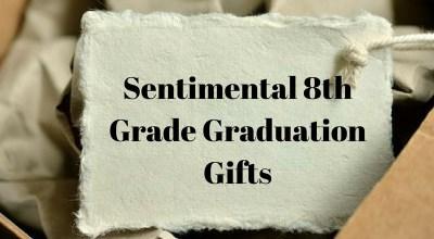 sentimental 8th grade graduation gifts