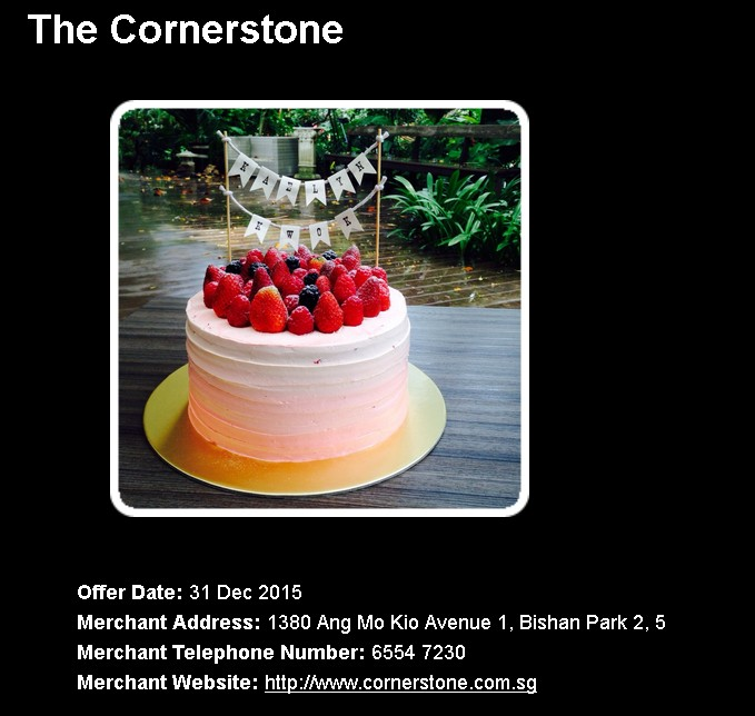 FREE slice Cake of the Month For your Birthday at The Cornerstone with NTUC Card