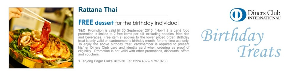 Free Dessert For Your Birthday at Rattana Thai Restaurant with Diners Club