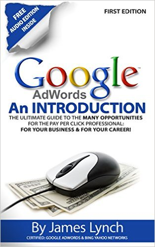 Free eBook at Amazon Google Adwords - An Introduction The Ultimate Guide To The Many Opportunities for the Pay Per Click Professional Cover