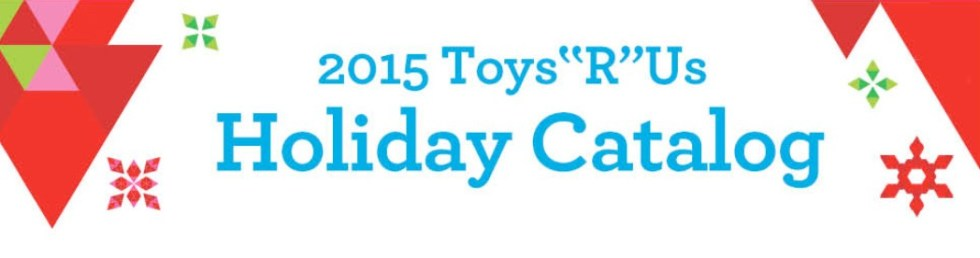 FREE 2015 ToysRUs Holiday Catalog in USA