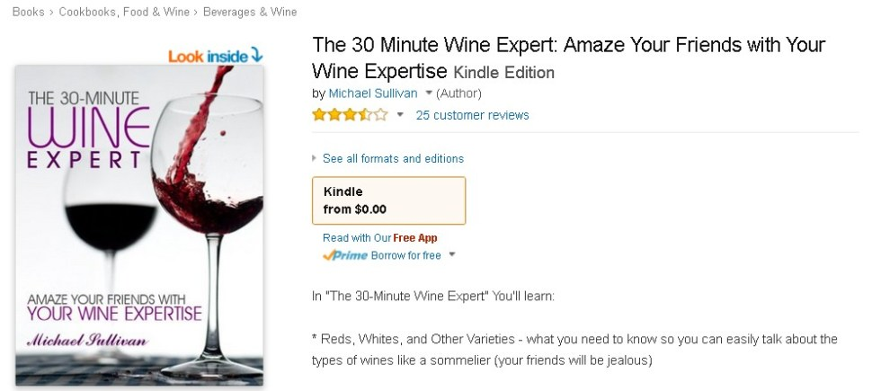FREE at Amazon The 30 Minute Wine Expert Amaze Your Friends with Your Wine Expertise