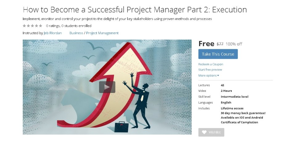 Free Udemy Course on How to Become a Successful Project Manager Part 2 Execution