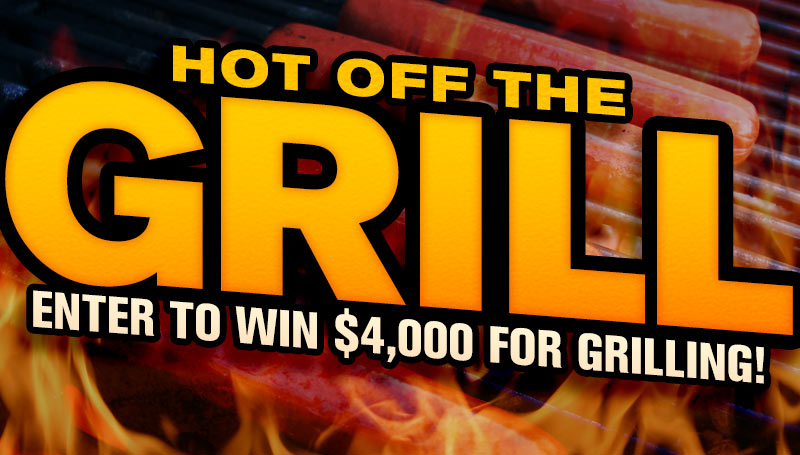 Hot off the Grill Giveaway 2015 Win $4,000 for Grilling