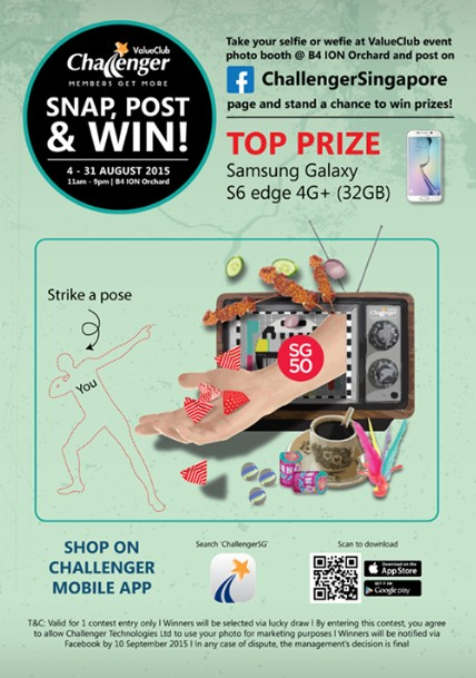 Snap, Post & Win Samsung Galaxy S6 Edge 4G+ at Challenger Singapore