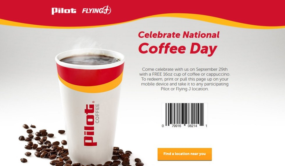 FREE 16oz cup of coffee or cappuccino at participating Pilot or Flying J location