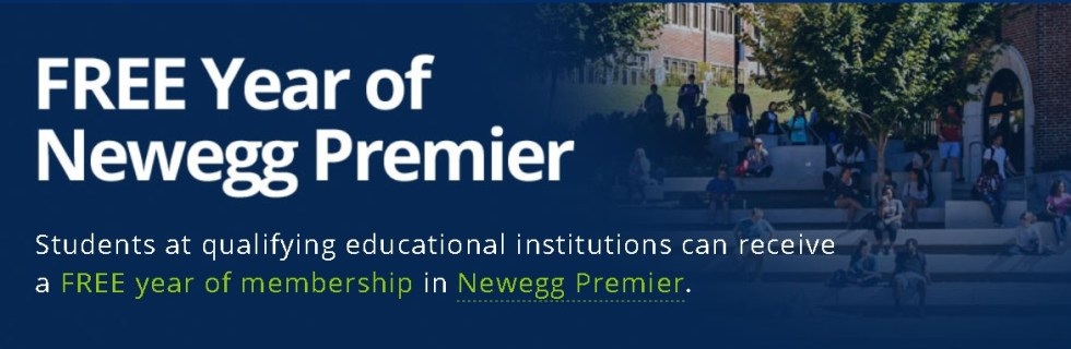 FREE Year of Newegg Premier for Students