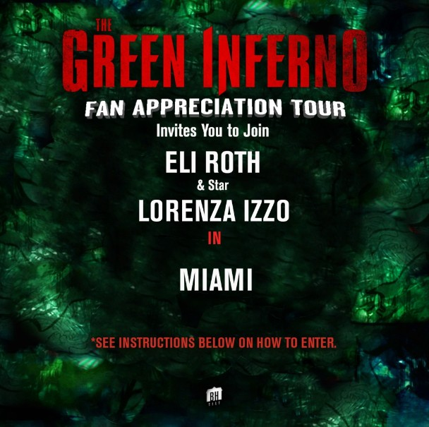 "Fangoria Exclusive Giveaway Win Tickets to ""THE GREEN INFERNO"" Fan Appreciation Event in Miami, FL"