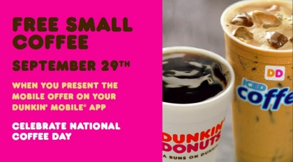 Free Small Coffee on 20 September 2015 a Dunkin Donuts USA
