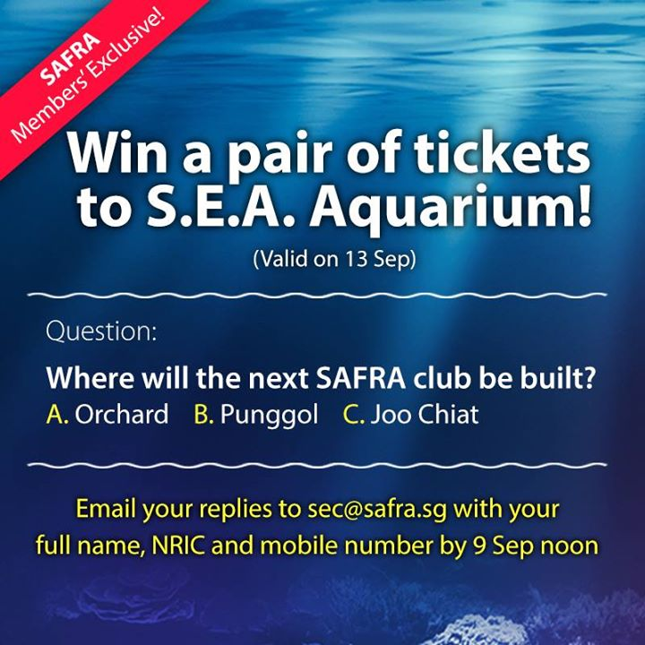 Giving Away 500 pairs of S.E.A. Aquarium tickets to SAFRA members