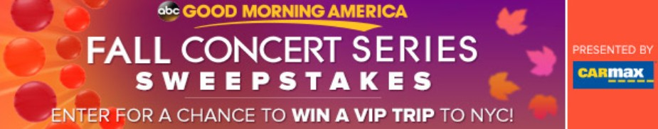 Good Morning America's Fall Concert Series Sweepstakes