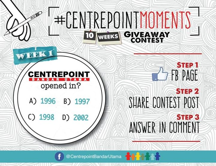 LIKE, SHARE & ANSWER at Centrepoint Bandar Utama Malaysia